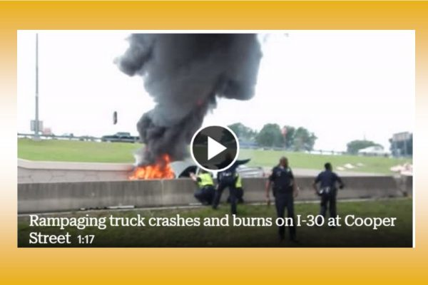 Catastrophe avoided as tractor-trailer chase ends in fiery crash on I-30 in Arlington (VIDEO)