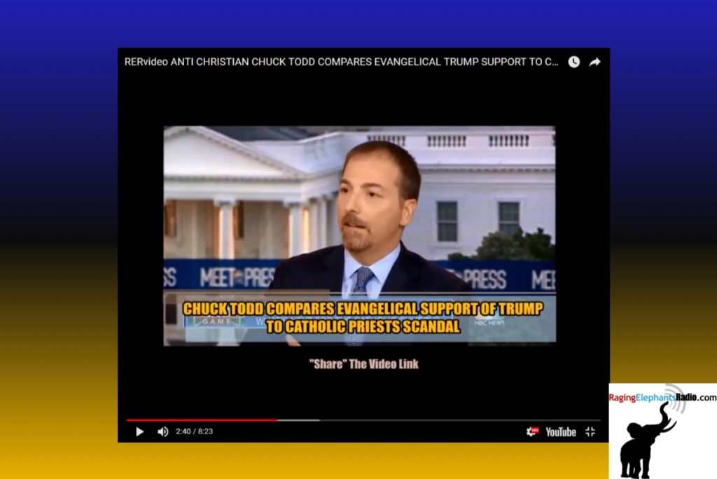 RERvideo -- ANTI-CHRISTIAN CHUCK TODD COMPARES EVANGELICAL TRUMP SUPPORT TO CATHOLIC PRIESTS SCANDAL