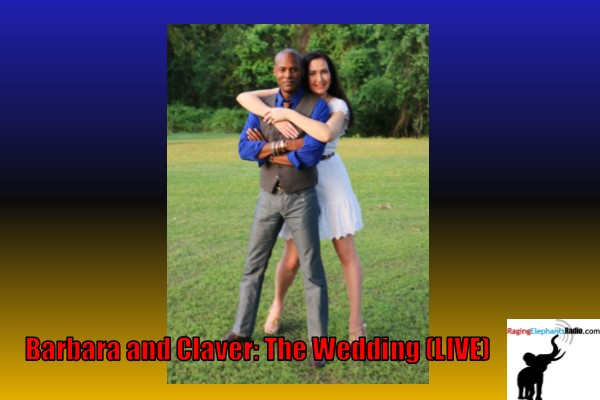 BARBARA AND CLAVER: THE WEDDING (LIVE)